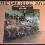 "Oak Ridge Boys ""Ya'll Come Back Saloon"" Vinyl LP Record Album"