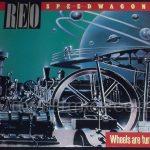 "REO Speedwagon ""Wheels Are Turnin'"" Vinyl LP Record Album"