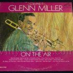 """142 Glenn Miller """"On The Air"""" Vinyl LP Record Album"""