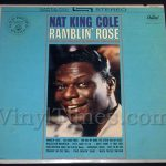 "186 Nat King Cole ""Ramblin' Rose"" Vinyl LP Record Album"