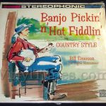 "198 Bill Emerson ""Banjo Pickin' n' Hot Fiddlin' "" Vinyl LP Record Album"