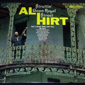 """203 Al Hirt """"Struttin' Down Royal Street"""" Vinyl LP Record Album"""