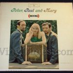 """216 Peter, Paul and Mary """"Moving"""" Vinyl LP Record Album"""