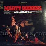 "230 Marty Robbins ""Tonight Carmen"" Vinyl LP Record Album"