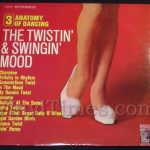 "262 Various Artists ""Anatomy of Dancing 3, The Twistin' & Swingin' Mood"" Vinyl LP Record Album"