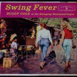 "361 Buddy Cole - ""Swing Fever"" Vinyl LP Record Album"