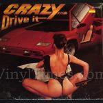 "377 Crazy - ""Drive It"" Vinyl LP Record Album"