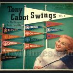 "382 Tony Cabot - ""Swings Vol 3"" Vinyl LP Record Album"