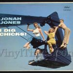 "387 Jonah Jones - ""I Dig Chicks"" Vinyl LP Record Album"