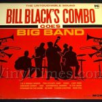"390 Bill Black's Combo - ""Goes Big Band"" Vinyl LP Record Album"